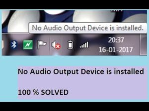 Fix No Audio Output Device Is Installed [4 Methods]