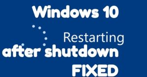 Fix Windows 10 Restarts After Shutdown [4 Ways]