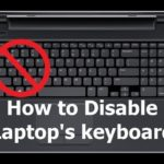 How to Disable a Laptop Keyboard Easily?