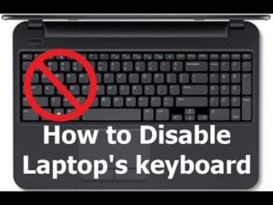 Disable laptop's keyboard